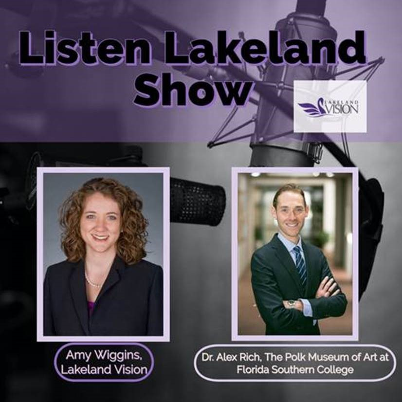 Listen Lakeland Radio Show. Host: Amy Wiggins, Board Member and Executive Director of the Imperial Symphony Orchestra Guest:  Dr. Alex Rich from the Polk Museum of Art at Florida Southern College
